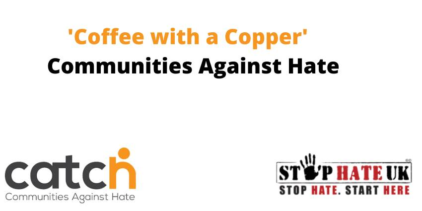 Coffee with a Copper - Communities Against Hate